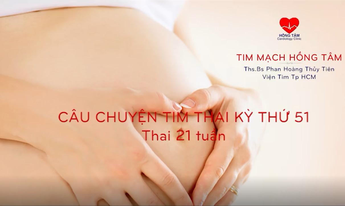 CÂU CHUYỆN TIM THAI KỲ 51: BỆNH TIM BẨM SINH TÍM